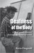Deafness Of The Body