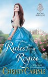 Rules for a Rogue (Romancing the Rules, #1)