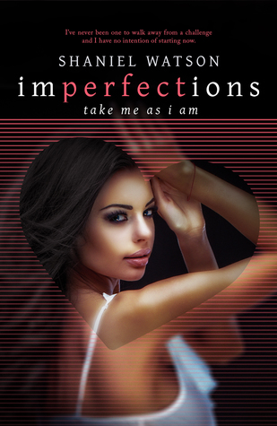 Take Me As I Am (Imperfections #3)