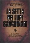 La Setta dei Lupi Sanguinari by Alec Covin