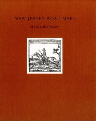 New Jersey Road Maps of the 18th Century