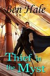 Thief in the Myst (Master Thief Book 2)