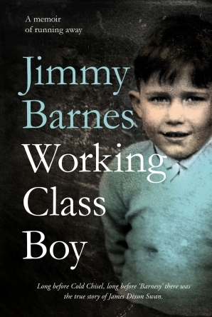 Working class boy by jimmy barnes working class boy fandeluxe Image collections