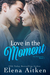 Love in the Moment (The McC...