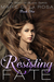 Resisting Fate (The Right of Blood, #1)