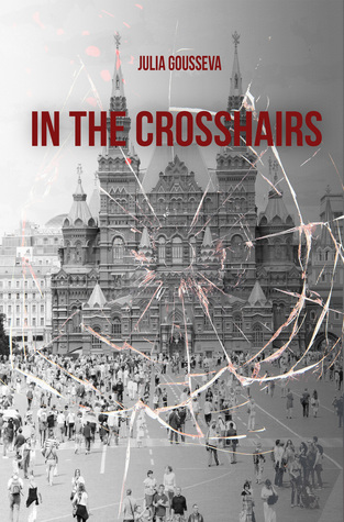 In the Crosshairs (Russian Bodyguard Mysteries, #2)