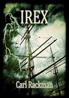 Irex by Carl Rackman