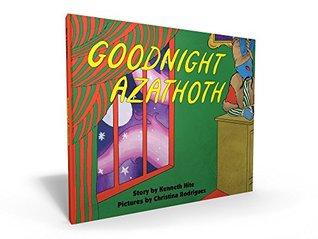 Goodnight Azathoth