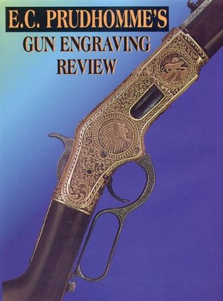 Prudhomme: Gun Engraving Review