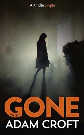 Gone (Kindle Single)