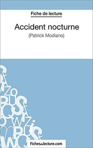 Accident nocturne: Analyse complète de l'oeuvre