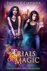 Trials of Magic (The Hundred Halls, #1)