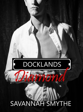 Book Review: Docklands Diamond by Savannah Smythe