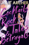 Cocktails, Rock Tales & Betrayals