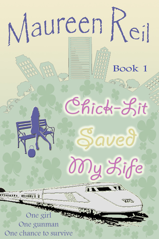 Chick-Lit Saved My Life