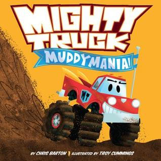 Muddymania! by Chris  Barton