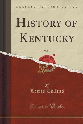 History of Kentucky, Vol. 1