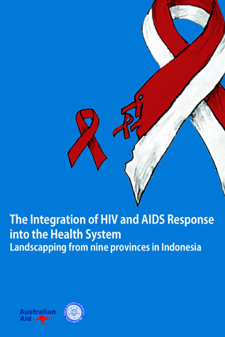 The Integration of HIV and AIDS Response into the Health