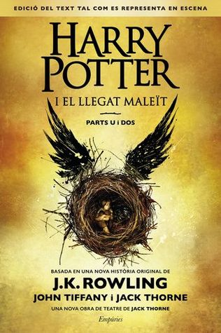 Harry Potter i el llegat maleït (Harry Potter, #8)