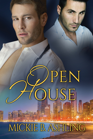 Release Day Review: Open House (Open Series #2) by Mickie B. Ashling