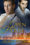 Open House by Mickie B. Ashling