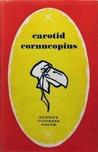 Carotid Cornucopius by Sydney Goodsir Smith