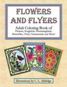 Flowers and Flyers, Adult Coloring Book