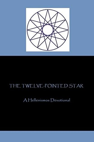 The Twelve-Pointed Star: A Hellenismos Devotional