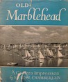 Old Marblehead: A Camera Impression