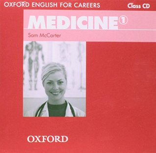 Oxford English for Careers: Medicine 1: Class Audio CD