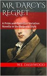 Mr. Darcy's Regret (The Men of Jane Austen, #1)