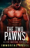 The Two Pawns (Alien Mating Frenzy #1)