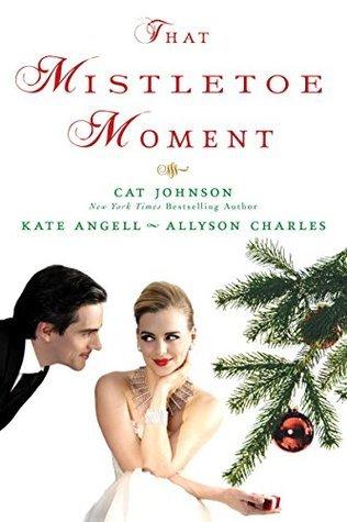 That Mistletoe Moment