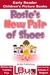 Rosie's New Pair of Shoes: ...