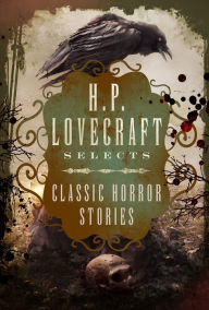 H.P. Lovecraft Selects by John William Polidori