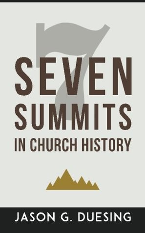 Seven Summits in Church History