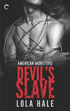 Devils Slave(American Monsters 1)