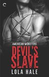 Devil's Slave (American Monsters, #1)