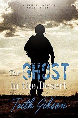The Ghost in the Desert (Samuel Dexter #0.5)