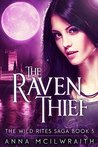 The Raven Thief (The Wild Rites Saga #5)