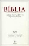 Bíblia - Volume I - Novo Testamento [Os Quatro Evangelhos]