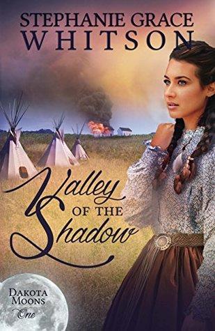 Valley of the Shadow (Dakota Moons Book 1)