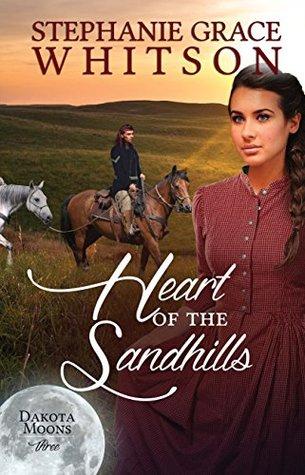 Heart of the Sandhills(Dakota Moons 3)