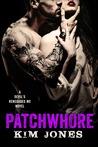 Patchwhore (Devil's Renegade MC, #2)