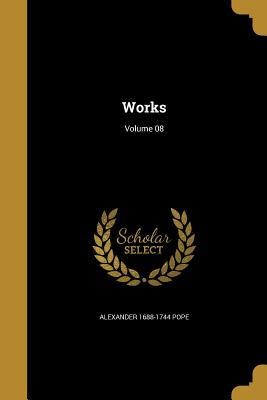 Works; Volume 08