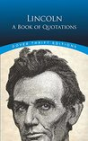 Lincoln: A Book of Quotations (Dover Thrift Editions)