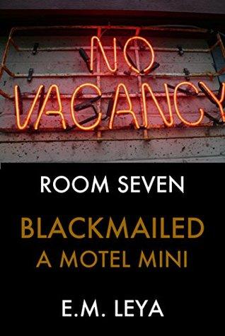 Blackmailed (Motel Mini Book 7)