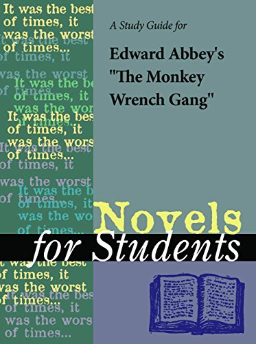"A Study Guide for Edward Abbey's ""The Monkey Wrench Gang"""