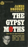 The Gypsy Moths by James Drought
