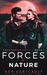 Forces of Nature (Sweetwater Wolves #1)